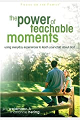 The Power of Teachable Moments (Heritage Builders) Paperback