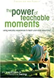 The Power of Teachable Moments (Heritage Builders)