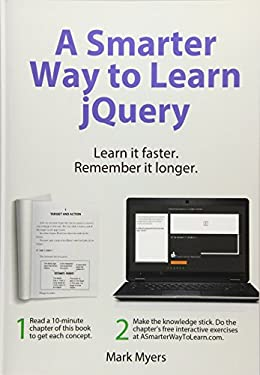 A Smarter Way to Learn jQuery: Learn it faster. Remember it longer. (Volume 3)