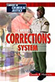 Careers in the Corrections System, Daniel E. Harmon, 1435852664