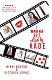 img - for I Wanna Get Laid by Kade book / textbook / text book