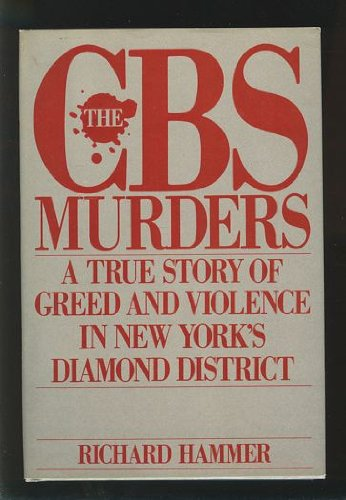 the-cbs-murders-a-true-story-of-greed-and-violence-in-new-yorks-diamond-district