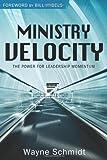Ministry Velocity, Wayne Schmidt, 0898274680