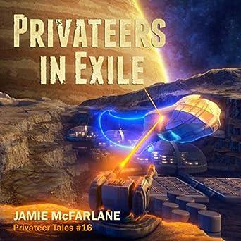 Privateer Tales Book 16  - Jamie McFarlane