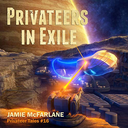 Pdf Science Fiction Privateers in Exile: Privateer Tales, Book 16