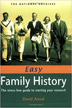 Book Easy Family History: The Stress-Free Guide to Starting Your Research