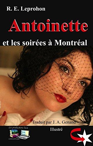Antoinette et les soirées à Montréal (Illustré) (French (Promenade Halloween)