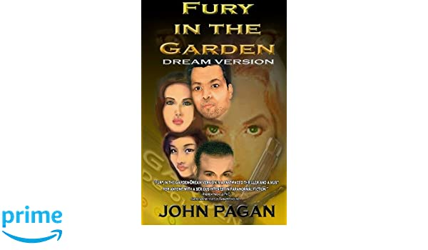 Fury in the Garden: Dream Version