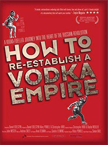 How to Re-Establish a Vodka Empire (Ukrainian Vodka)