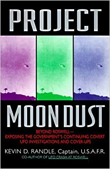 Book Project Moon Dust:: Beyond Roswell--exposing The Government's Covert Investigations And Cover-ups by Kevin D. Randle (1998-07-01)