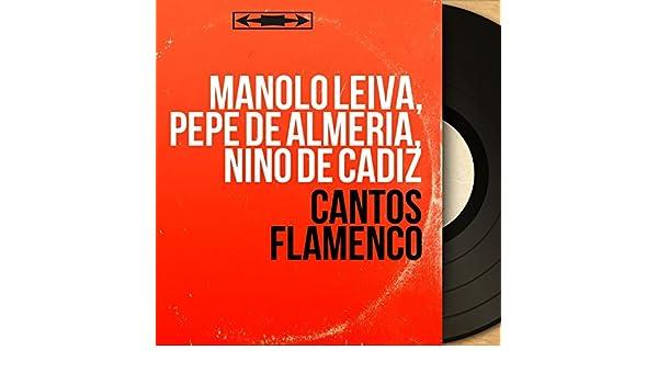 Cantos Flamenco (Mono Version) de Pepe De Almeria, Nino De Cadiz ...