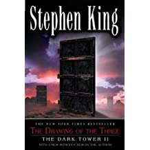 Drawing of the Three, The (Revised Edition): The Dark Tower II by Stephen King (2003-06-24)