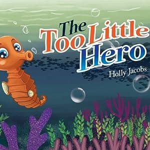 The Too Little Hero Audiobook