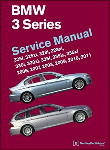 BMW 3 Series Service Manual 2006-2011: 325i 325xi 328i 328xi 330i 330xi 335i 335is 335xi: Amazon.es: Bentley Publishers: Libros en idiomas extranjeros