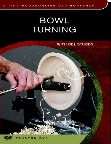 BOWL TURNING DVD WITH DEL STUBBS Review