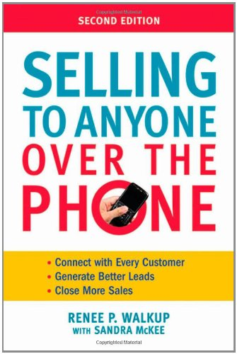 [PDF] Selling to Anyone Over the Phone, 2nd Edition Free Download | Publisher : AMACOM | Category : Business | ISBN 10 : 0814414834 | ISBN 13 : 9780814414835