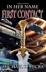 First Contact (The Last War Trilogy, Book 1) (In Her Name)