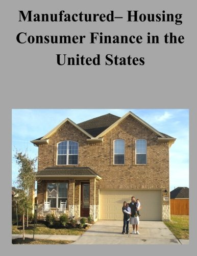 Manufactured- Housing Consumer Finance in the United States