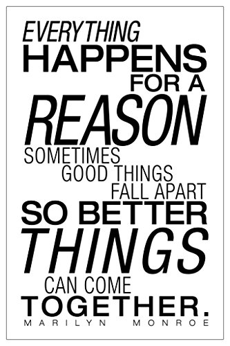 Everything Happens for A Reason White Marilyn Monroe Famous Motivational Inspirational Quote Cool Wall Decor Art Print Poster 12x18 (Everything Happens For A Reason Marilyn Monroe)
