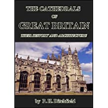 The Cathedrals of Great Britain : Their History and Architecture