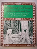 img - for Exploring the Forest With Grandforest Tree: A Story of Seasonal Activities for the Curious Child by Joanne Dennee (1994-08-01) book / textbook / text book