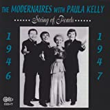 Modernaires: String of Pearls -  1946 & 1947