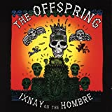THE OFFSPRING: ++IXNAY ON THE HOMBRE (Audio CD)