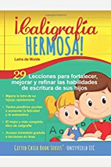 ¡Caligrafía Hermosa!: Letra de Molde. (Spanish Edition) Paperback