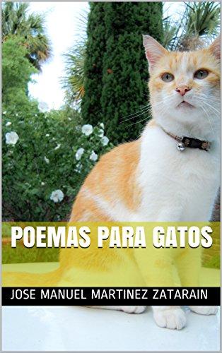 poemas para gatos (Spanish Edition) by [martinez zatarain, jose manuel]