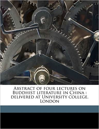 Abstract of four lectures on Buddhist literature in China: