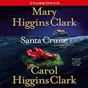 Santa Cruise: A Holiday Mystery at Sea | Mary Higgins Clark, Carol Higgins Clark