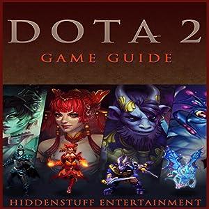 DOTA 2 Game Guide Audiobook