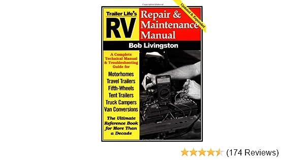 rv repair and maintenance manual rv repair maintenance manual rh amazon com RV Generator Maintenance RV Maintenance Tips
