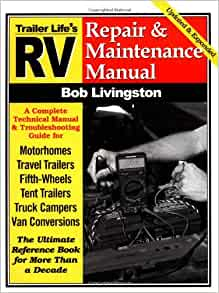 rv repair and maintenance manual rv repair amp maintenance