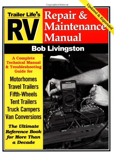 rv repair and maintenance manual rv repair maintenance manual