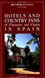 Hotels of Character and Charm in Spain, , 1556509030