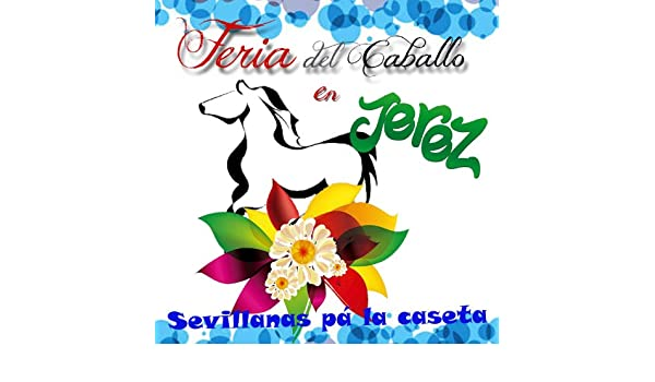 Feria del Caballo en Jerez by Los Sureños & karysma on Amazon Music - Amazon.com