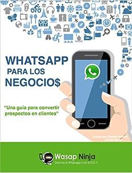Amazon.com: Whatsapp para los Negocios: Una guia para