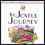 The Joyful Journey | Patsy Clairmont,Barbara Johnson,Marilyn Meberg,Luci Swindoll