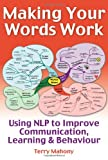 Making Your Words Work!, Terry Mahony, 1845900413