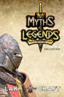 Myths & Legends Medieval Fantasy Larp System 2015
