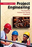 Project Engineering: The Essential Toolbox for Young Engineers