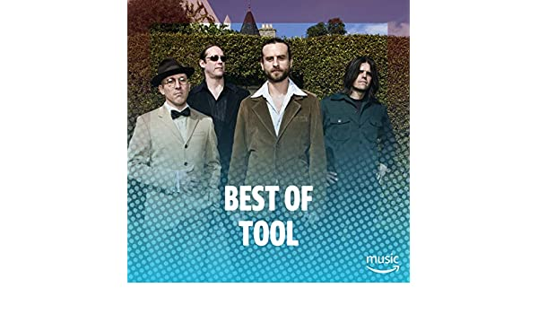 Best of TOOL by TOOL on Amazon Music - Amazon com