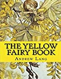 img - for The Yellow Fairy Book (Annotated) book / textbook / text book