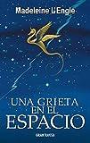 Una grieta en el espacio (Spanish Edition)