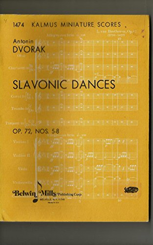 Slavonic Dances Op. 72, Nos. 5-8.