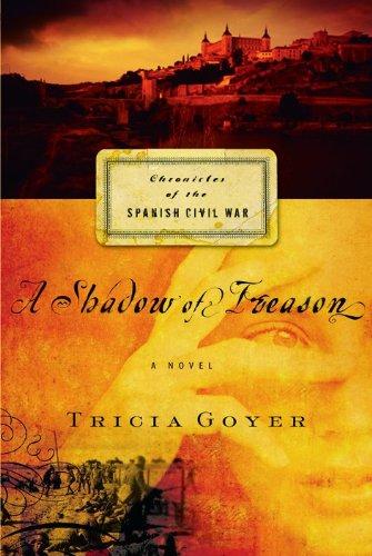 A Shadow of Treason (Chronicles of the Spanish Civil War, Book 2) pdf