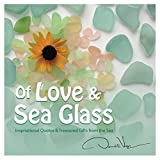 img - for Of Love and Sea Glass: Inspirational Quotes and Treasured Gifts From the Sea book / textbook / text book
