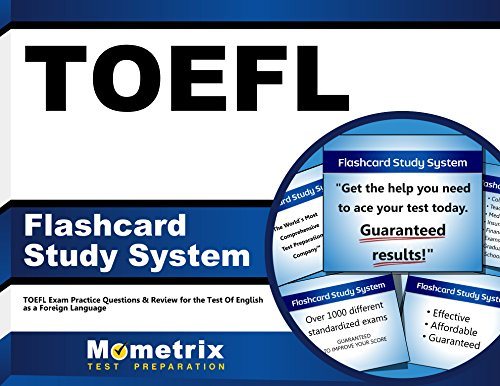 TOEFL Flashcard Study System: TOEFL Exam Practice Questions & Review for the Test Of English as a Foreign Language (Cards)