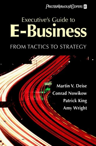 executives-guide-to-e-business-from-tactics-to-strategy